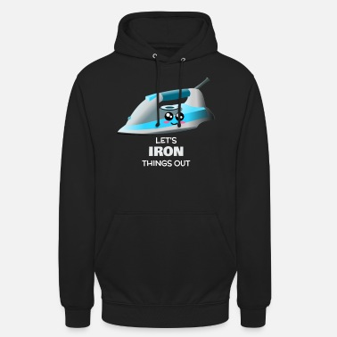 Ironie Iron Iron Things Out Funny Iron Pun - Sweat à capuche unisexe