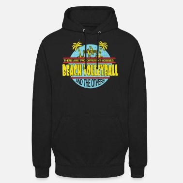 Beach Volleyball Beach volleyball beach volleyball - Unisex Hoodie