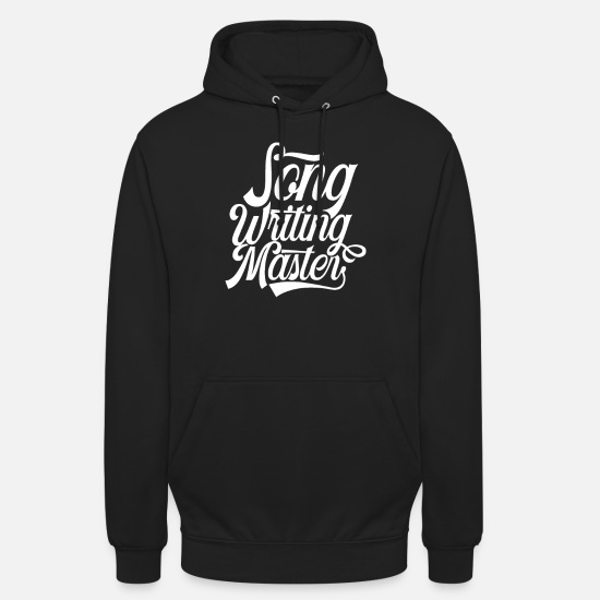 Gift Idea Hoodies & Sweatshirts - Composing composer songwriter songwriter song - Unisex Hoodie black