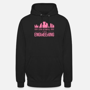 Structure Structural engineer structural engineer structural engineer - Unisex Hoodie