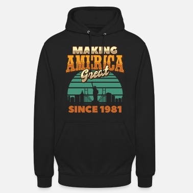 President Making America Great Since 1981 Vintage Birthday - Unisex Hoodie