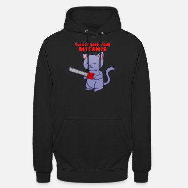 Cat Keep Your Distance Please Keep Your Distance Horror Cute Cat - Unisex Hoodie