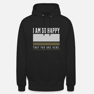 Happy Positive Affirmation - Motivational Gift - Unisex Hoodie