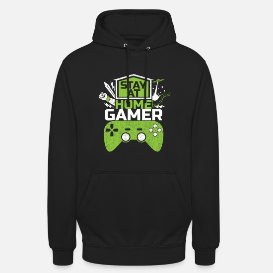 Gaming Hoodies & Sweatshirts - Stay at home GAMER Video Games Game Gaming - Unisex Hoodie black