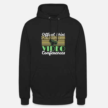 Job Underwear Video conference office humor work colleagues - Unisex Hoodie