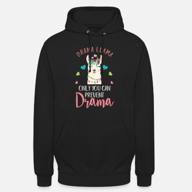 Actress Theater Actress Actor Drama Llama Only You Can - Unisex Hoodie