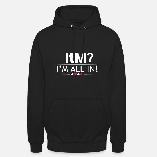 Poker Pullover & Hoodies - Poker Texas Holdem in the money all in Geschenk - Unisex Hoodie Schwarz