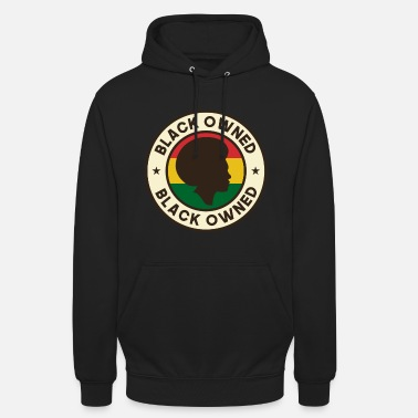Black History Month Black Owned Black History Month - Unisex hoodie