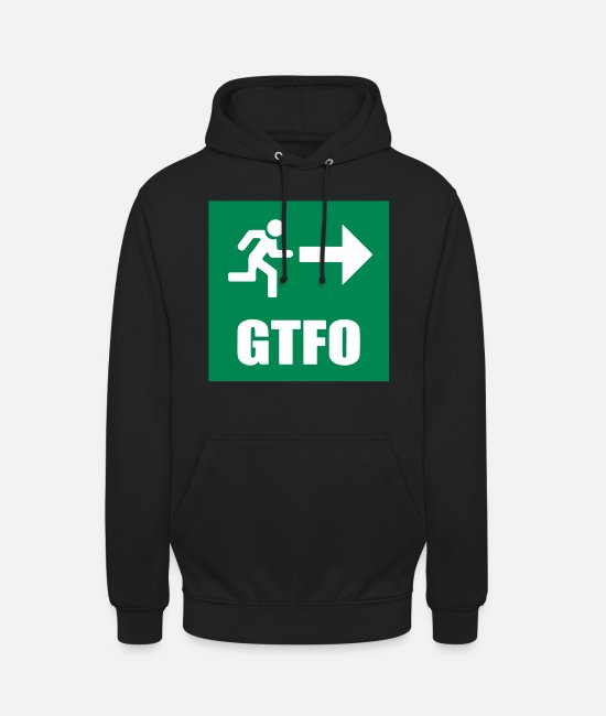 Get Out Hoodies & Sweatshirts - GTFO - Unisex Hoodie black