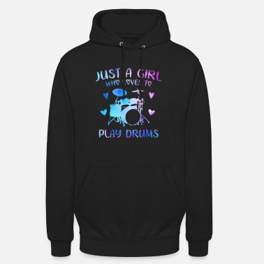 Kostüm Just A Girl Who Loves To Play Drums - Unisex Hoodie