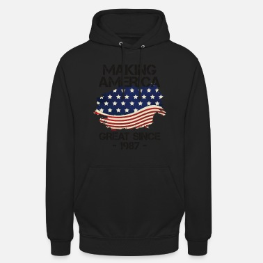 Anti Making America Great Siden 1987 USA Proud - Unisex hættetrøje
