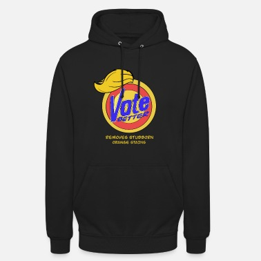 Vote Anti Trump Vote Better on 2020 - Unisex Hoodie
