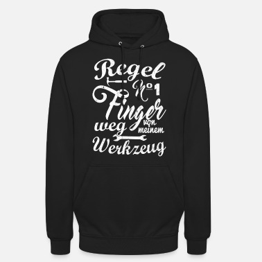 Foreign Worker Artisan Shirt: Stay away from my tool. - Unisex Hoodie