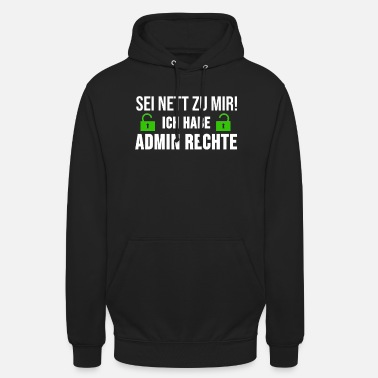 Administrator System Admin Administrator Sysadmin Geschenk - Unisex Hoodie