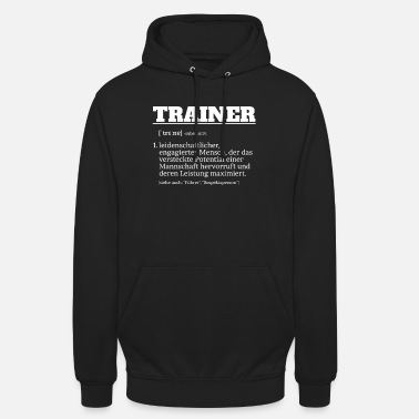 Coach Definition Football Coach Coach - Unisex Hoodie