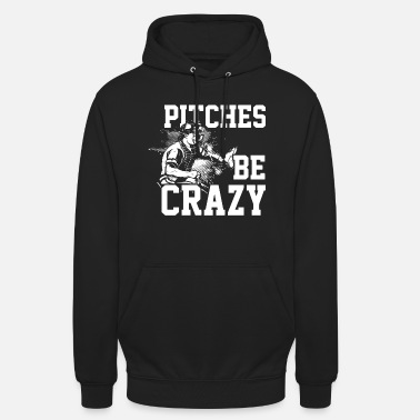 Pitch Pitches be crazy baseball softball shirt - Unisex Hoodie
