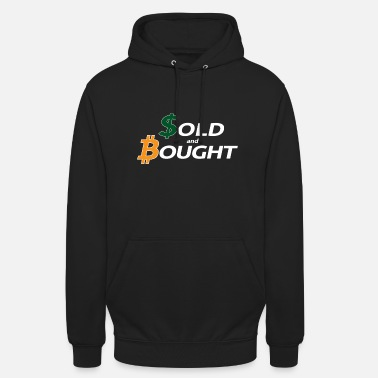 Dollar bitcoin bought with fiatmoney coin Währung - Unisex Hoodie
