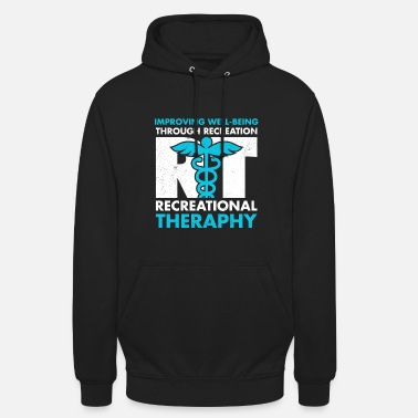 Recreational Therapeutic Recreation Tshirt Recreational - Unisex Hoodie