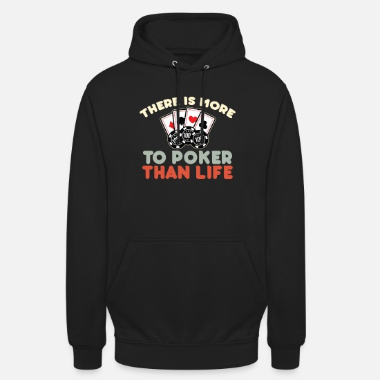 Birthday Hoodies & Sweatshirts - Poker game Texas Holdem Gift I Poker - Unisex Hoodie black