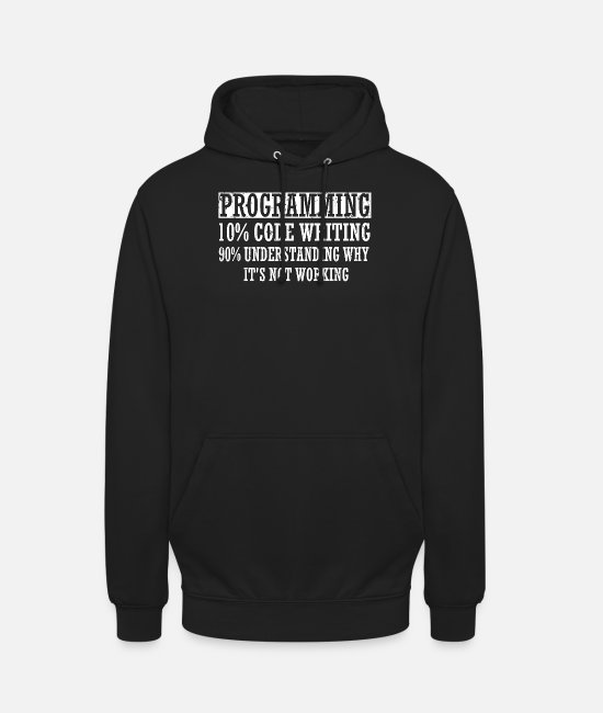 Maths Hoodies & Sweatshirts - Programmer saying programming - Unisex Hoodie black