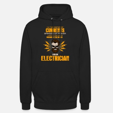 Electricity Electrician Electricity Electricity Electricity Gift - Unisex Hoodie