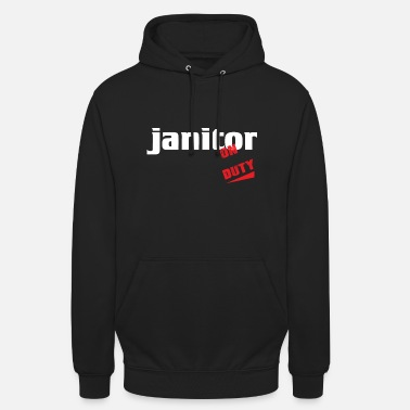 Janitor Janitor - Janitor - Repair and clean - Unisex Hoodie