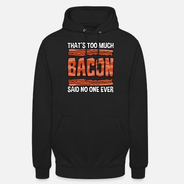 Bacon For meget Bacon - Unisex hættetrøje