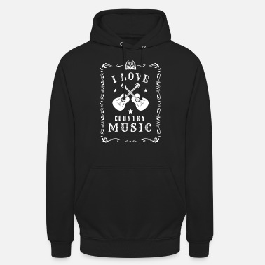 Countrymusic I Love Country Music Music Countrymusic Gift - Unisex Hoodie