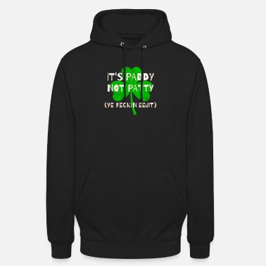 Feckin Feckin Eejit Distressed for St Paddy's Day - Unisex Hoodie
