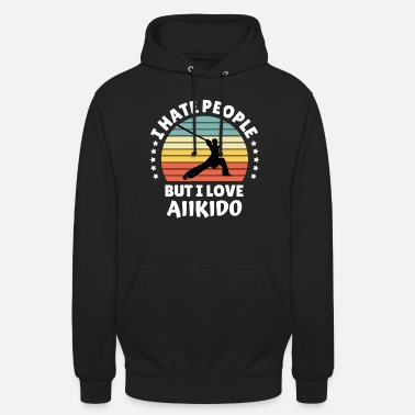 Aikido Hate People älskar Aikido Martial Arts Gift Idea - Hoodie unisex