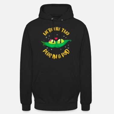 Pod We're Like Two Peas In a Pod Adorable Married Pun - Unisex Hoodie