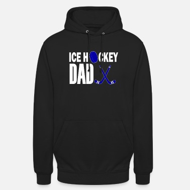 Ice Eishcokey Ice Hockey Dad Vater Papa - Unisex Hoodie