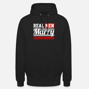 Loud Real Men Marry Cheerleaders - Unisex Hoodie