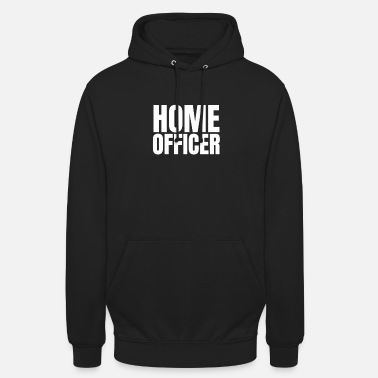 Home Office Man Home officer - Unisex Hoodie