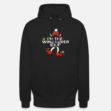 I Am The Wine Elf T-Shirt Christmas Gift - Unisex Hoodie