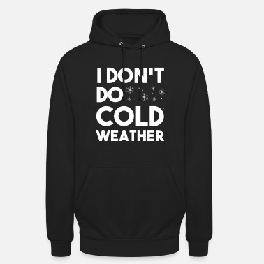 Winter Cold weather winter holiday gift - Unisex Hoodie