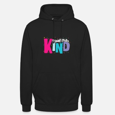Birthday Kids Birthday Kid - Unisex Hoodie