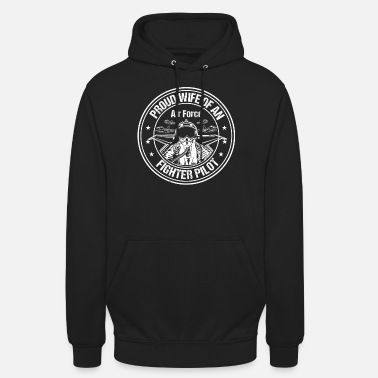 Luftwaffe Das stolze Air Force Wife Fighter Pilot-Produkt der Frauen - Unisex Hoodie