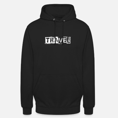 Gift TRAVEL OUTSIDE CITYLIFE LIFESTYLE ADVENTURE GIFT - Unisex Hoodie