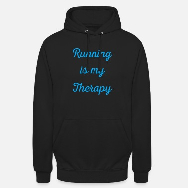 Sprinting Running is my therapy saying gift - Unisex Hoodie
