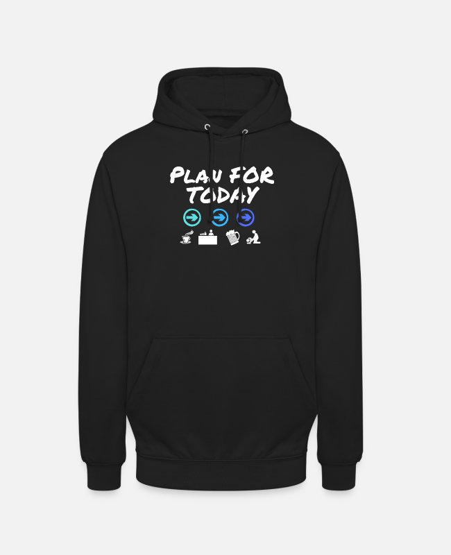 Father's Day Hoodies & Sweatshirts - Plan for today for Father's Day, bar or pub - Unisex Hoodie black