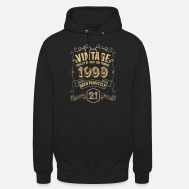 Birthday Vintage Quality Without Compromise 1999 - Unisex Hoodie