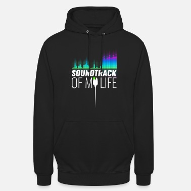 Soundtrack of my life I - Unisex Hoodie