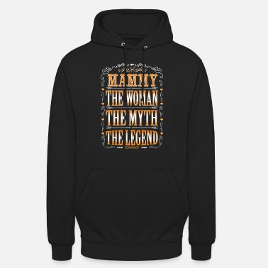 Mammy The Legend Mammy The Legend... - Unisex Hoodie