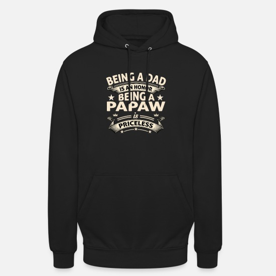 Honor Hoodies & Sweatshirts - BEING A PAPAW - Unisex Hoodie black