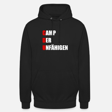 No More Cdu CDU camp of the incompetent funny - Unisex Hoodie