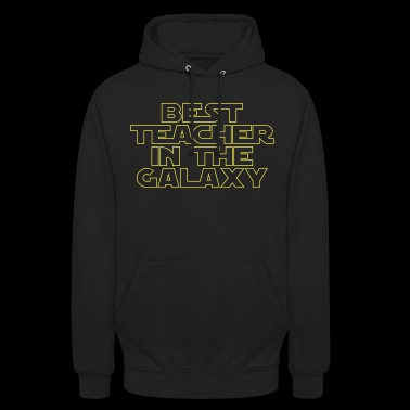 Best Teacher in the Galaxy - Unisex Hoodie