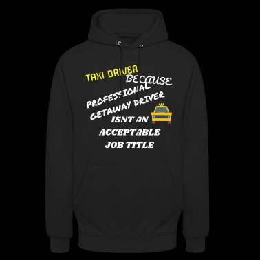 Taxi Driver - Unisex Hoodie