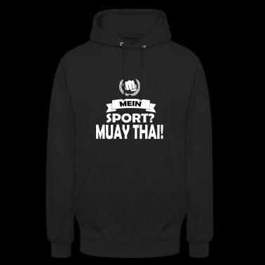 Muay thai, fighting, thai boxen - Unisex Hoodie