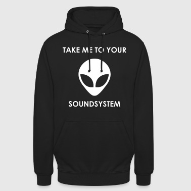 take me to your soundsytem (simple version) - Unisex Hoodie